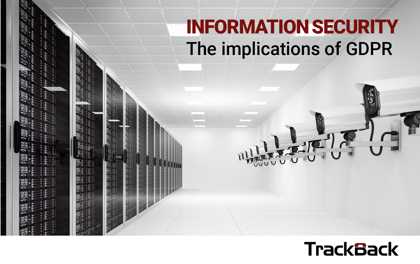 INFORMATION SECURITY - The implications of GDPR
