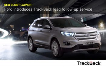 Ford of Britain the latest OEM to adopt TrackBack lead tracking and reporting service