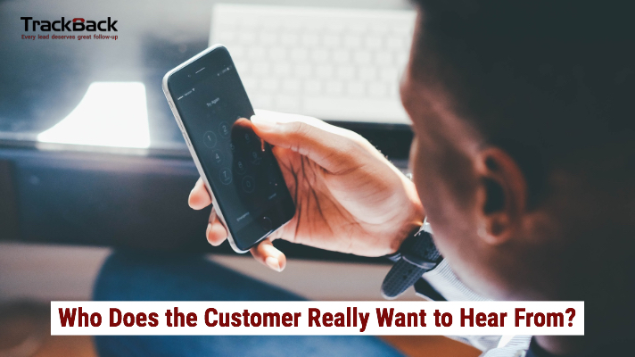Who Does the Customer Really Want to Hear From?